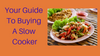 Guide to Buying a Slow Cooker