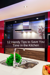 12 handy tips to save you time in the kitchen