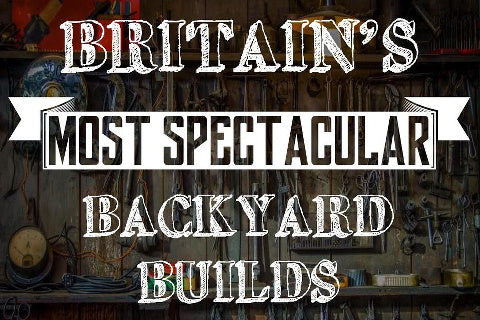 BBC Britain's Most Spectacular Backyard Builds