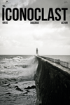 The Iconoclast | Issue 002 (PRINT)
