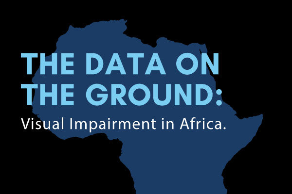 The Data on the ground: Infographic on Visual Impairment in Africa