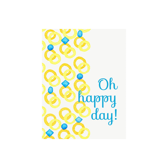 Rings Oh Happy Day Card