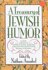 B179 - A Treasury of Jewish Humor – Edited by Nathan Ausubel