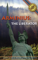 B102 - Arminius the Liberator / By Ernst Schomer