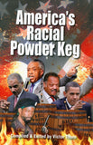 B198 - America's Racial Powder Keg / Compiled by Victor Thorn