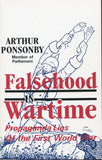 B228 - Falsehood in Wartime. Propaganda Lies of the First World War by Arthur Ponsonby