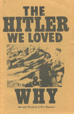 B231 - The Hitler We Loved and Why by Christof Friedrich & Eric Thomson