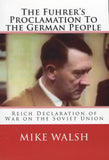 B232 - The Fuhrer's Proclamation to the German People. Reich Declaration of War on the Soviet Union by Mike Walsh