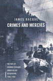 B233 - Crimes and Mercies By James Bacque