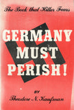 B204 - Germany Must Perish! / by Theodore N. Kaufman