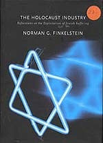 B115 – The Holocaust Industry:  Reflections on the Exploitation of Jewish Suffering / by Norman Finkelstein