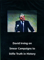 D010 - David Irving:  Smear Campaign to Stifle Truth in History