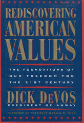 B186  - Rediscovering American Values by Dick DeVos