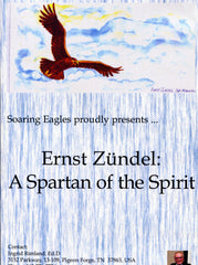 D025 - Ernst Zündel:  A Spartan of the Spirit