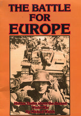 B211 - The Battle For Europe: Hidden Truths about the Second World War / by Michael Walsh