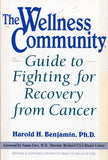 B185 - The Wellness Community:  Guide to Fighting for Recovery from Cancer by Harold H. Benjamin