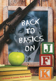 B226 - Back to Basics on JFK by George D. Larson, Ph.D. History