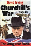 B012 - Churchill's War:  The Struggle for Power - Volume I / By David Irving