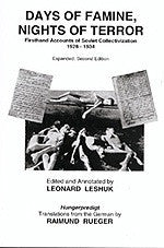 B099 - Days of Famine, Nights of Terror:  Firsthand Accounts of Soviet Collectivization 1928 - 1934