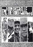 B045 - Degrelle Epic:  The Story of the Waffen-SS / By Leon Degrelle (Excerpt)