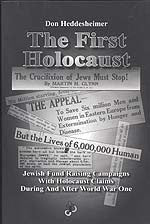B041 - The First Holocaust:  Jewish Fundraising Campaigns with Holocaust Claims during and after World War I / By Don Heddesheimer