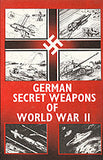 B055 - German Secret Weapons of World War II