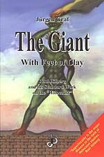 B036 - The Giant with Feet of Clay:  Raul Hilberg and his Standard Work on the Holocaust / By Jürgen Graf