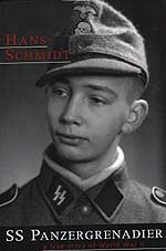 B046 - SS Panzergrenadier:  A True Story of World War II / By Hans Schmidt