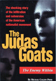 B119 - The Judas Goats:  The Enemy Within / by Michael Collins Piper
