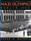 B123 - The Nazi Olympics:  Berlin 1936  / By Susan D. Bachrach