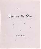 B063 - Ours are the Stars / By Barbara Harden