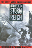 B121 – Red Storm on the Reich:  The Soviet March on Germany / By Christopher Duffy