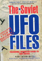 B130 – The Soviet UFO Files:  Paranormal Encounters behind the Iron Curtain / By Paul Stonehill