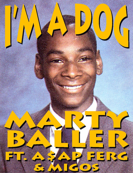 "NEW MUSIC: Marty Baller ft ASAP Ferg & Migos ""I'm A Dog"""