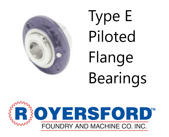 20-06-0308, ROYERSFORD TYPE E Piloted Flange Bearings 3-1/2