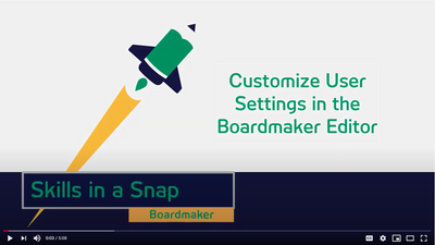 Customize User Settings in Boardmaker Editor