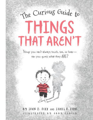 The Curious Guide to Things That Arent