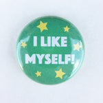 I Like Myself Button