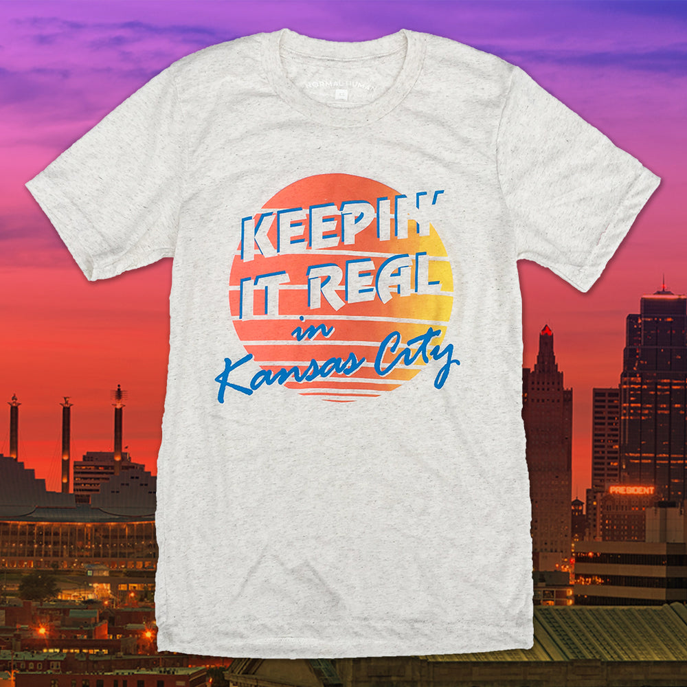Keepin' it Real in Kansas City T-Shirt