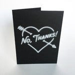 No, Thanks Valentine's Card