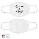 "100% COTTON MADE IN THE USA ""RISE UP AND PRAY"" PURE WHITE FACE MASK"