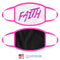 Neon Pink FAITH Fabric Face Mask