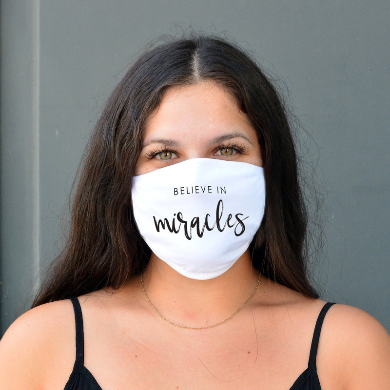 "100% COTTON MADE IN THE USA ""BELIEVE IN MIRACLES"" PURE WHITE FACE MASK"