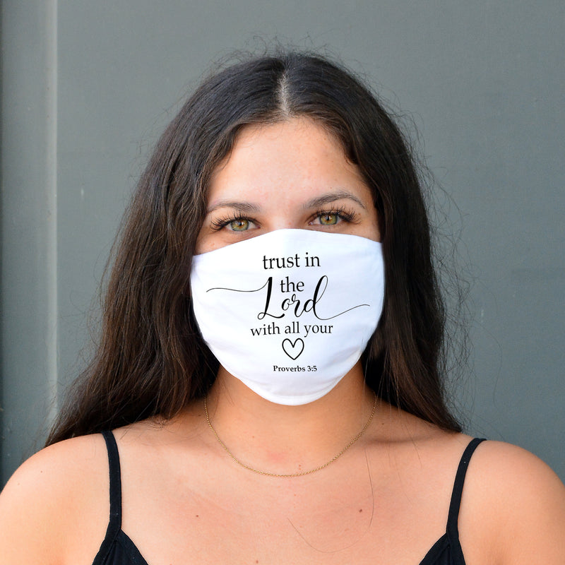 "100% COTTON MADE IN THE USA ""TRUST IN THE LORD WITH ALL YOUR HEART"" PURE WHITE FACE MASK"
