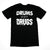 Drums Not Drugs Tee - Black
