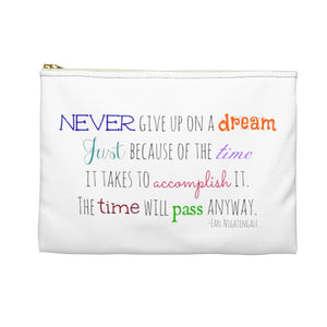 Never Give Up on a Dream - Insider Team Accessory Pouch