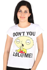 Family Guy Stewie Griffin Don't You Lol @ Me! White Tee for Women