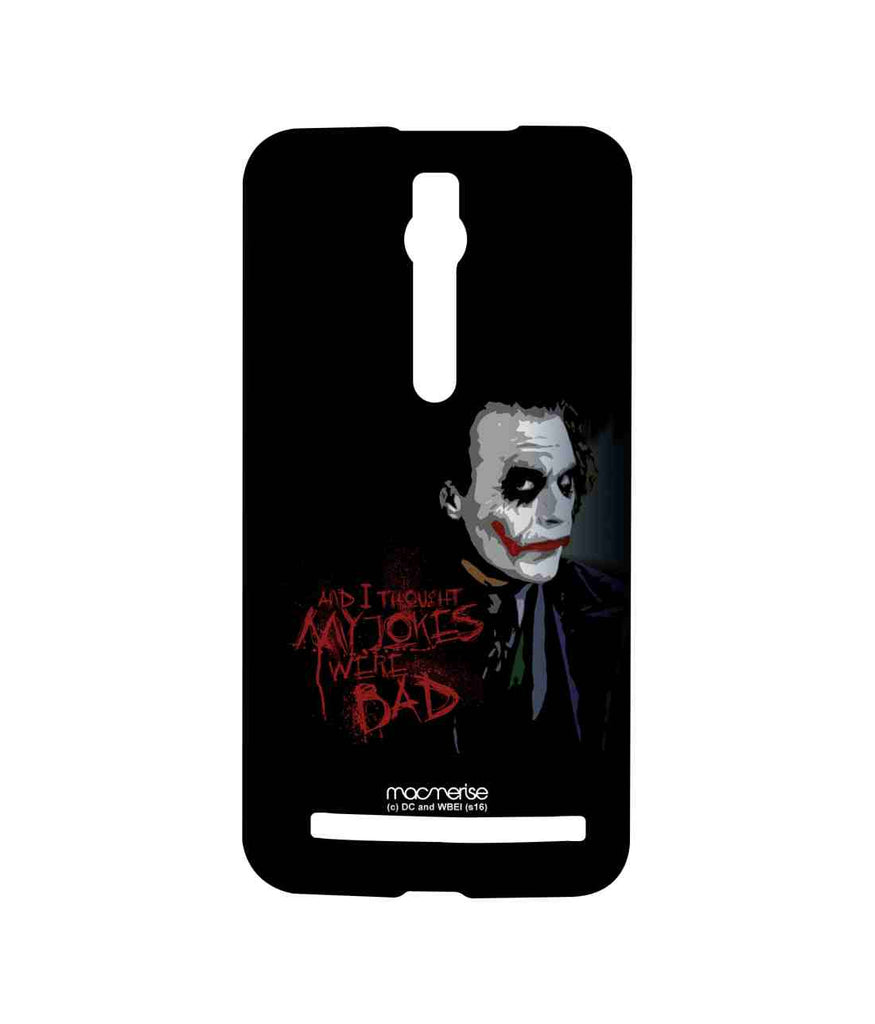 Batman The Dark Knight Jokers Sarcasm Sublime Case for Asus Zenfone 2