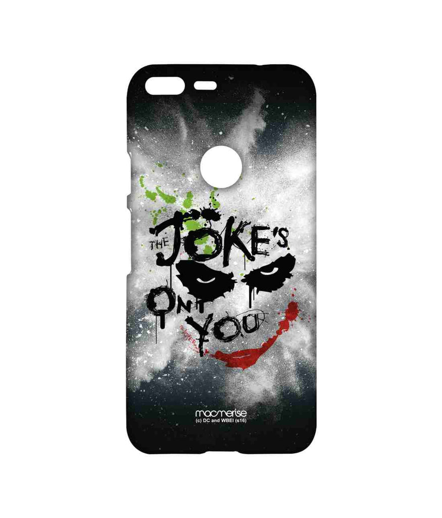 Batman The Dark Knight Joker The Jokes on you Sublime Case for Google Pixel XL