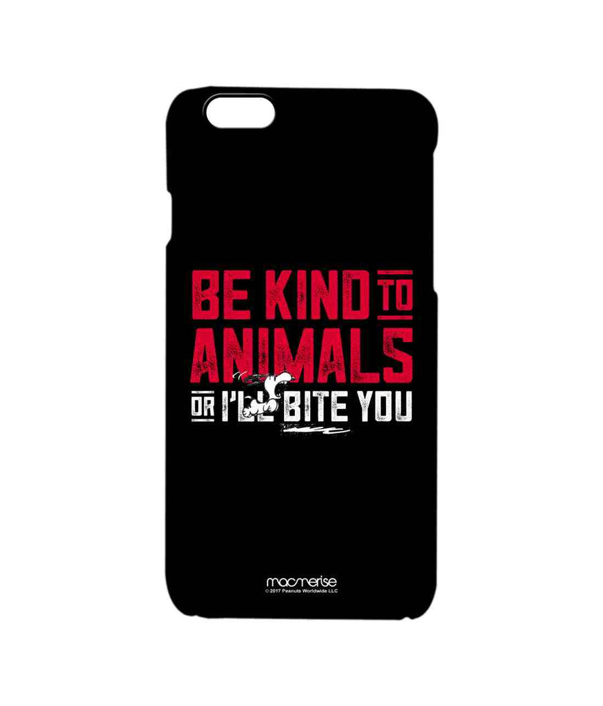 Snoopy Be Kind to Animals Pro Case for iPhone 6